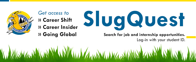 Log in to SlugQuest with your student ID number. View available on campus positions and more