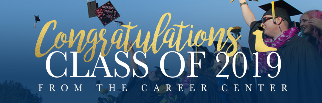 Congratulations Class of 2019 from the Career Center